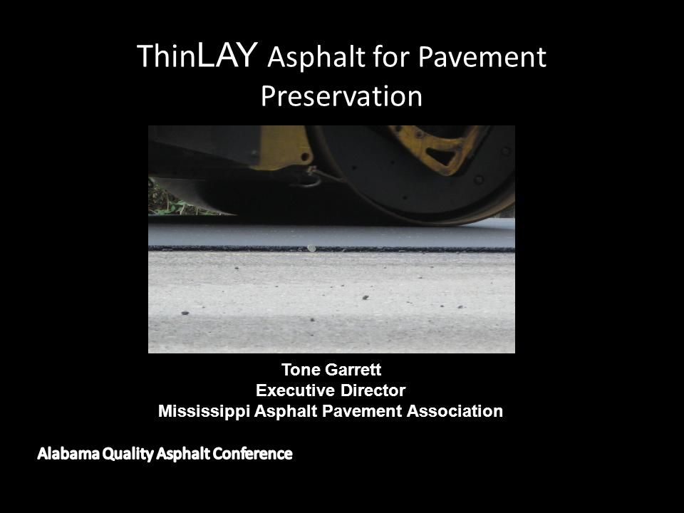 ThinLAY Asphalt for Pavement Preservation