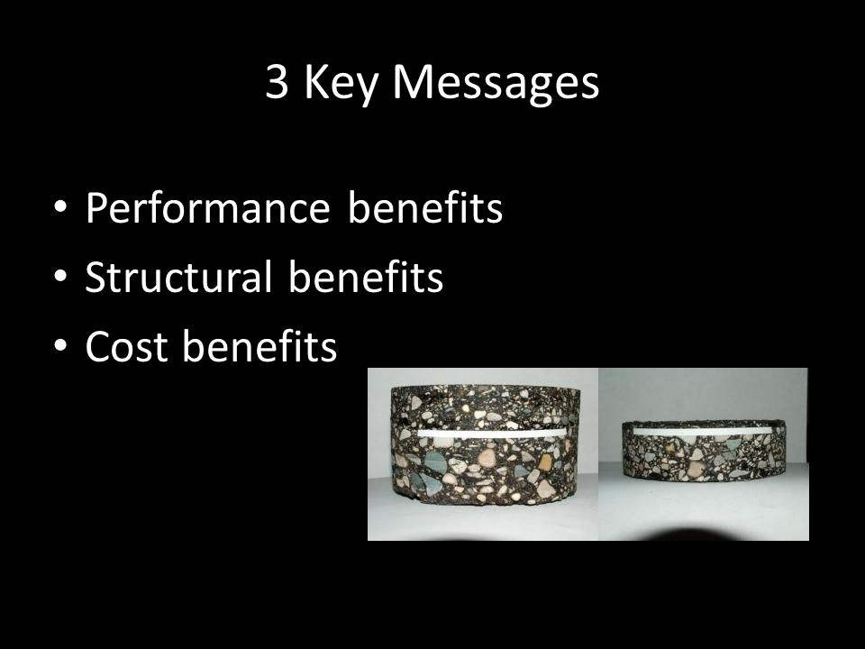 3 Key Messages Performance benefits Structural benefits Cost benefits