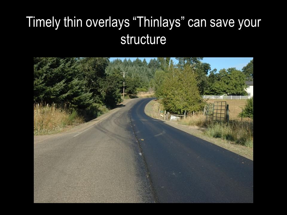 Timely thin overlays Thinlays can save your structure