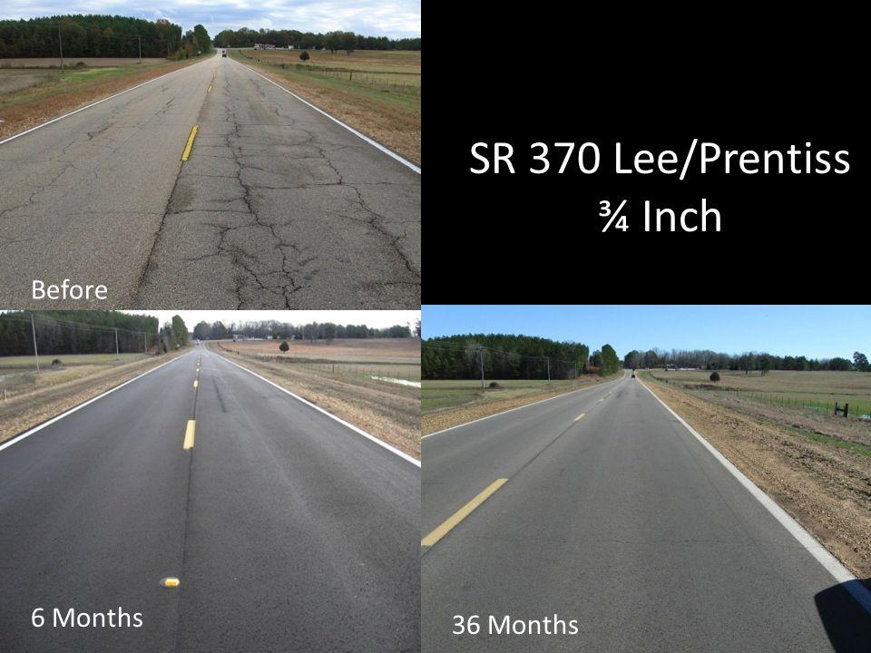 SR 370 Lee/Prentiss ¾ Inch Before 6 Months 36 Months