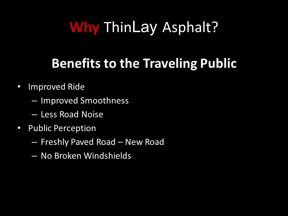 Benefits to the Traveling Public