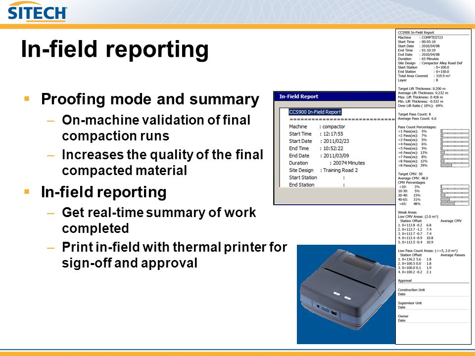 In-field reporting Proofing mode and summary In-field reporting