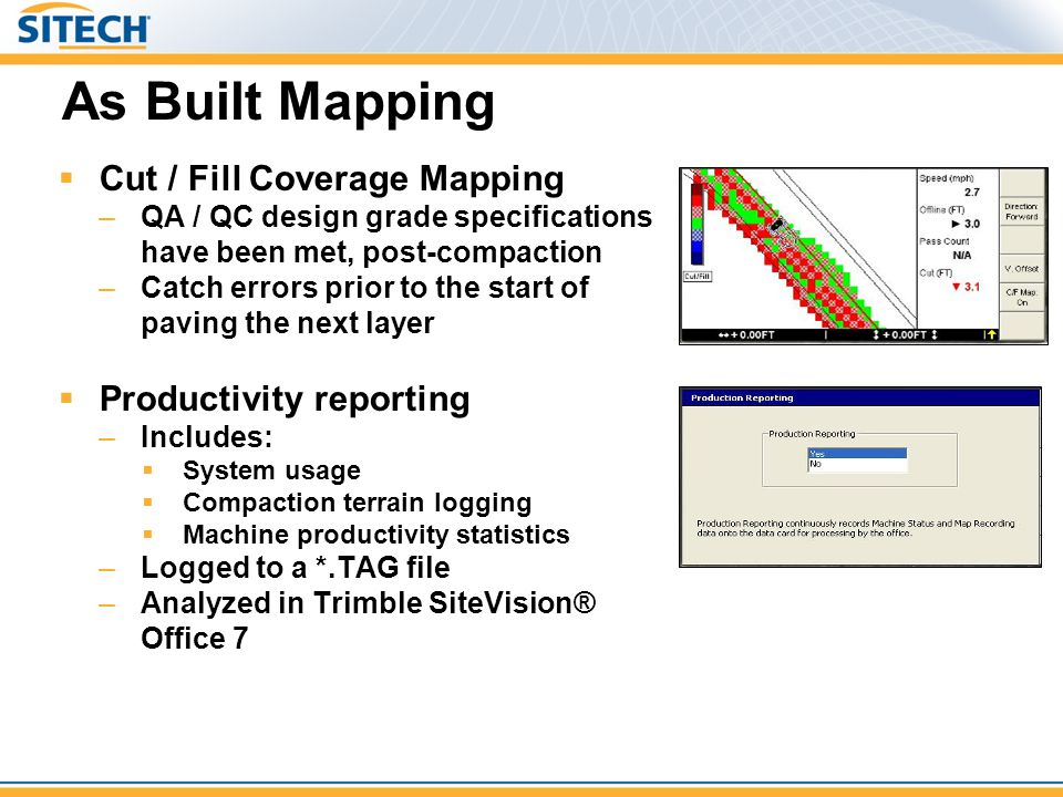 As Built Mapping Cut / Fill Coverage Mapping Productivity reporting