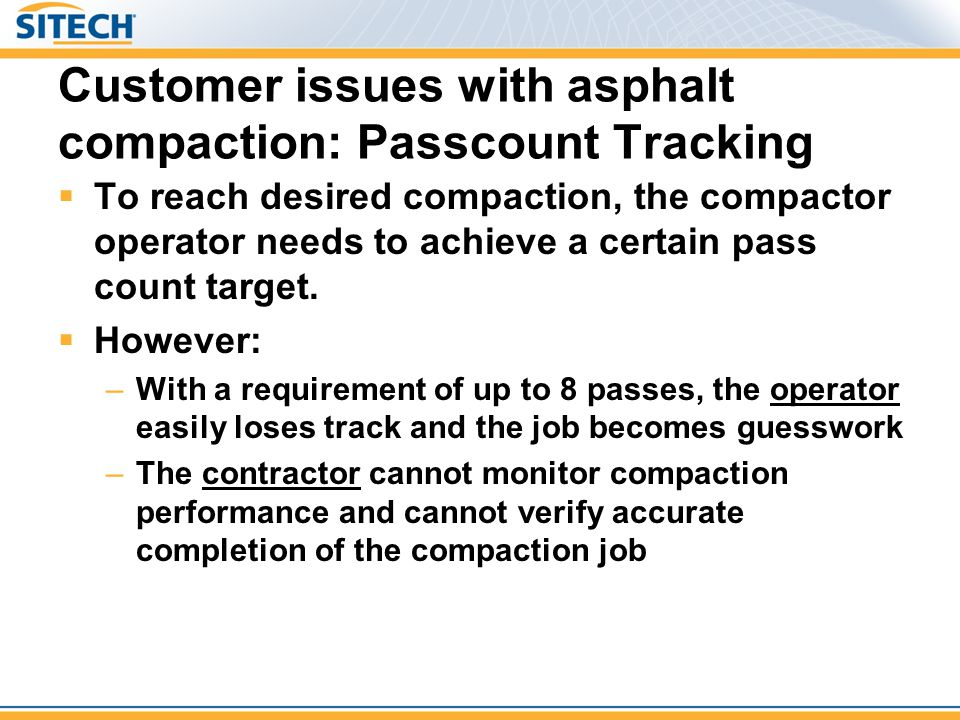 Customer issues with asphalt compaction: Passcount Tracking
