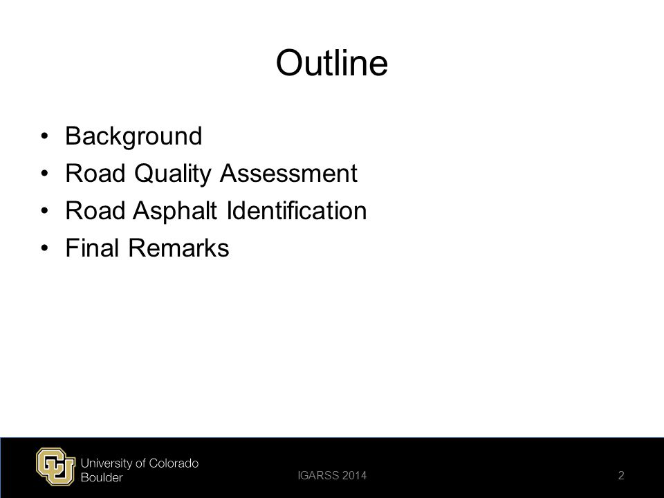 Outline Background Road Quality Assessment Road Asphalt Identification