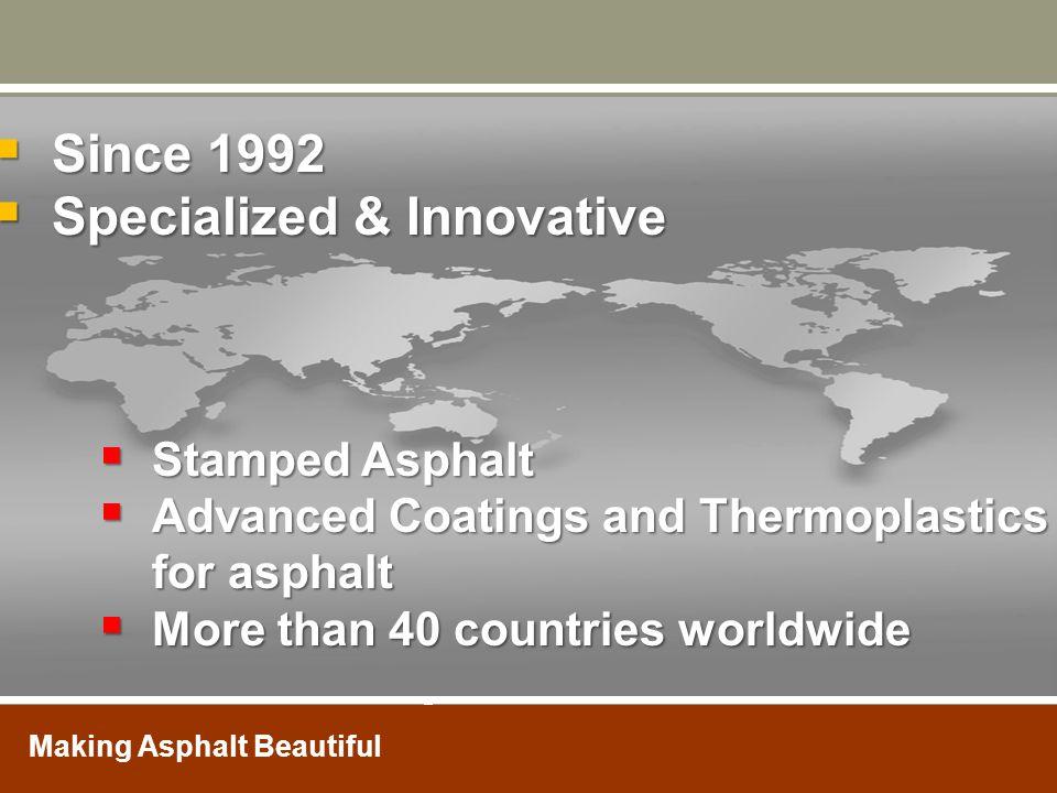 Specialized & Innovative