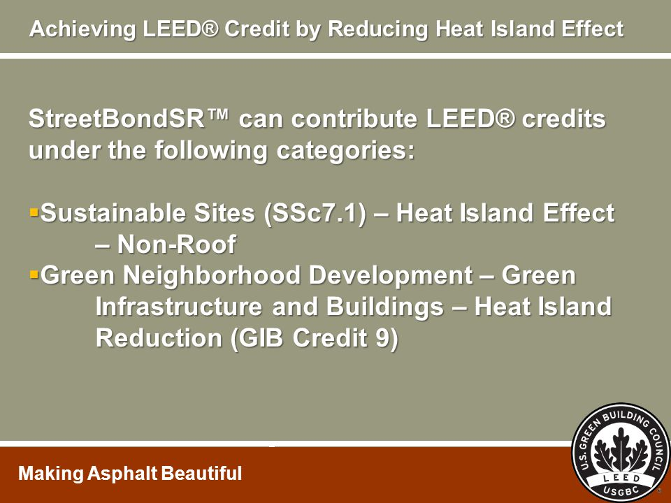Achieving LEED® Credit by Reducing Heat Island Effect