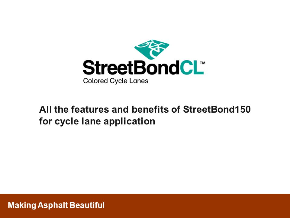 All the features and benefits of StreetBond150