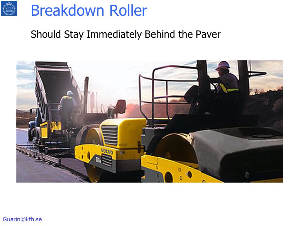 Breakdown Roller Should Stay Immediately Behind the Paver