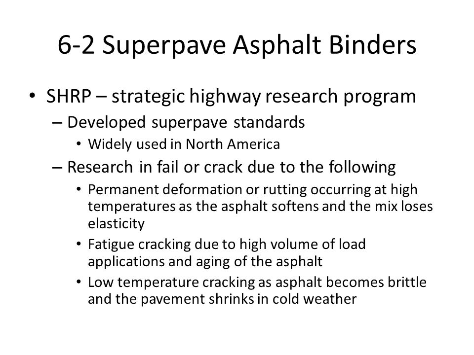 6-2 Superpave Asphalt Binders