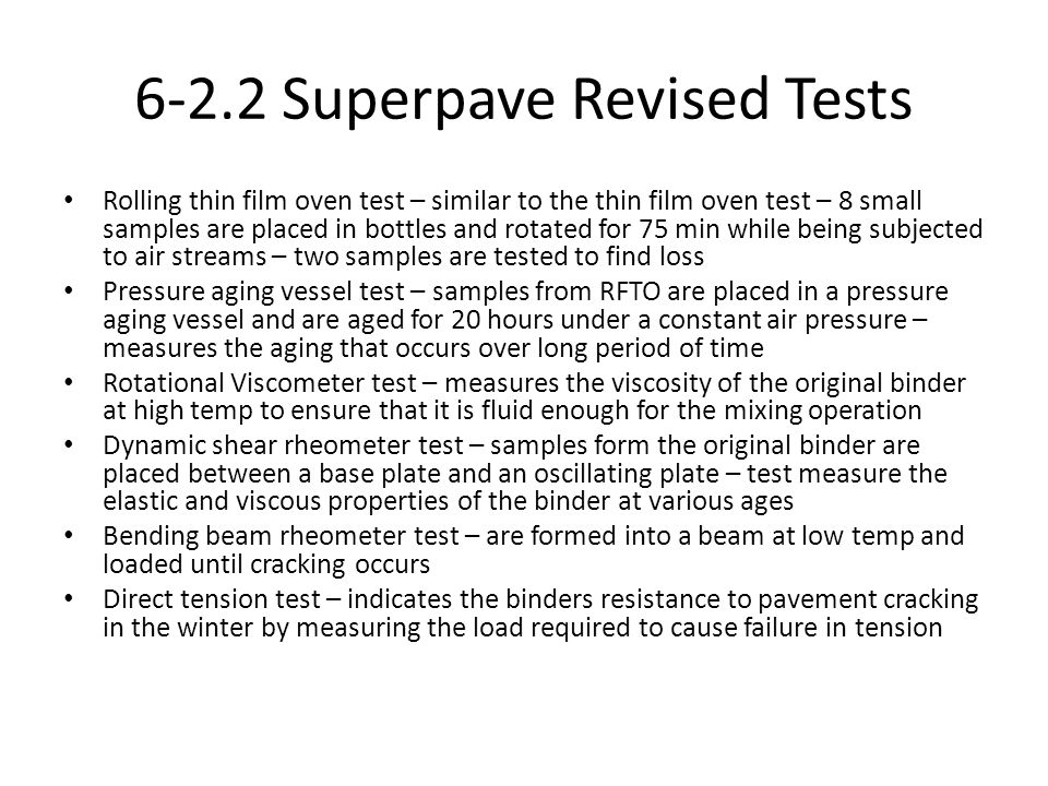 6-2.2 Superpave Revised Tests
