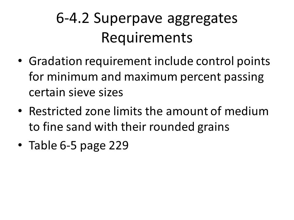 6-4.2 Superpave aggregates Requirements
