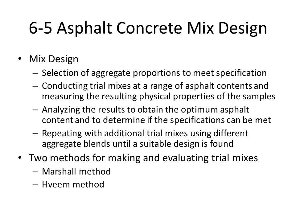 6-5 Asphalt Concrete Mix Design