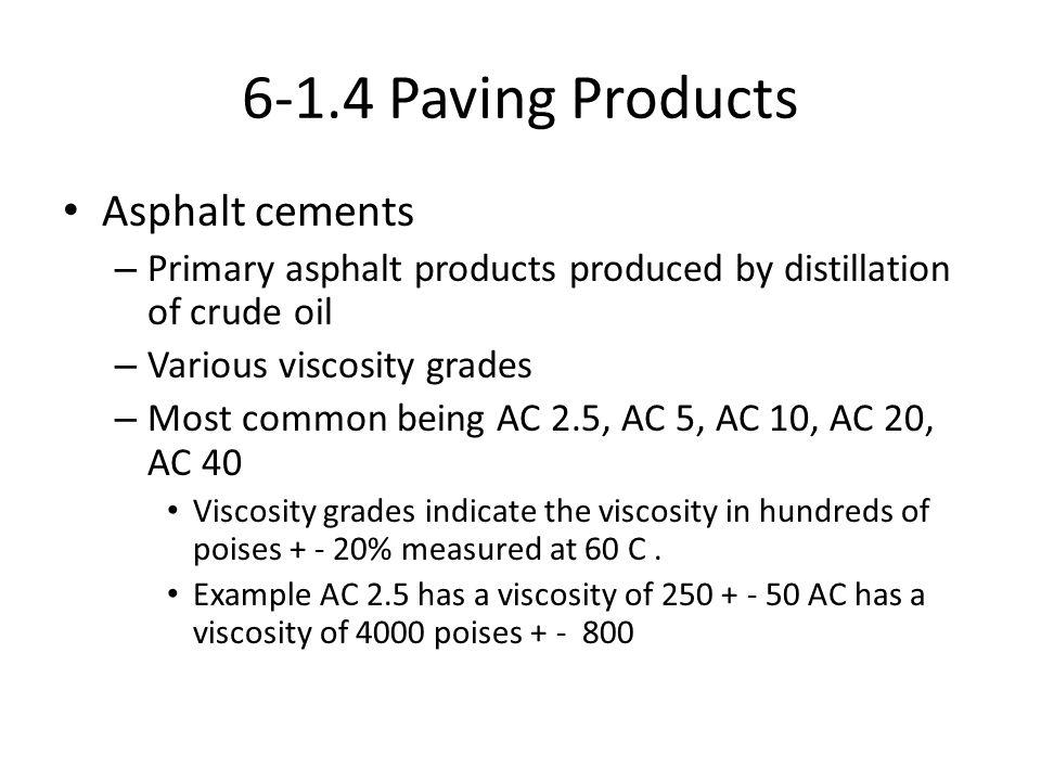 6-1.4 Paving Products Asphalt cements