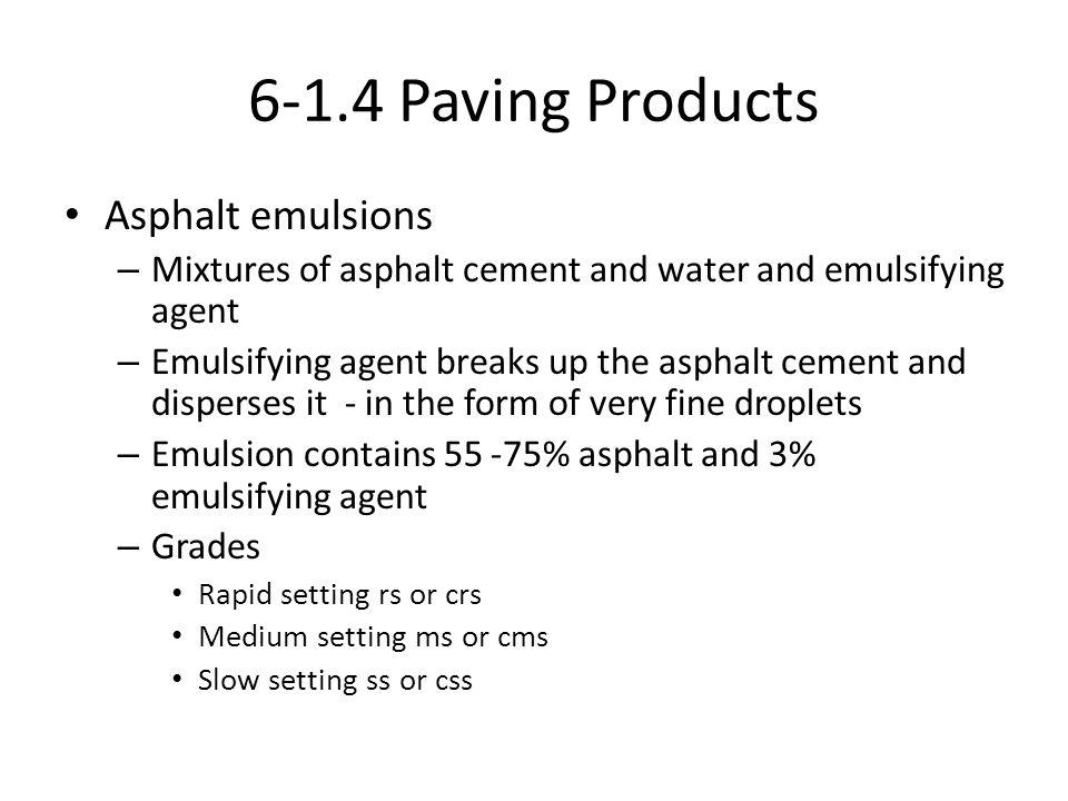 6-1.4 Paving Products Asphalt emulsions