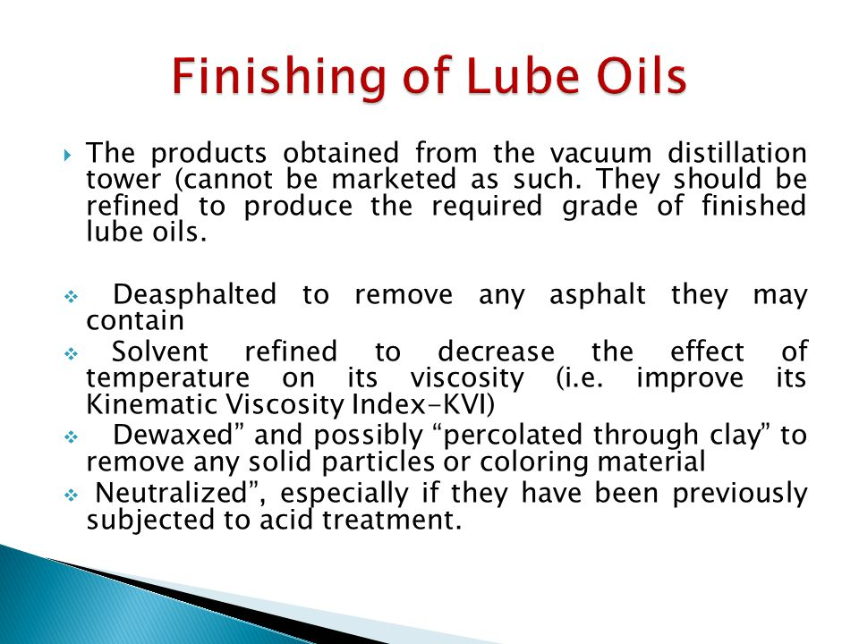 Finishing of Lube Oils