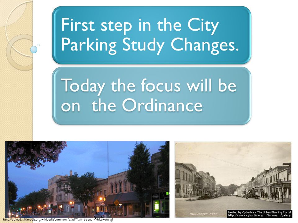 First step in the City Parking Study Changes.