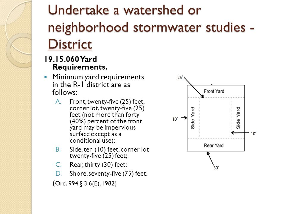 Undertake a watershed or neighborhood stormwater studies - District