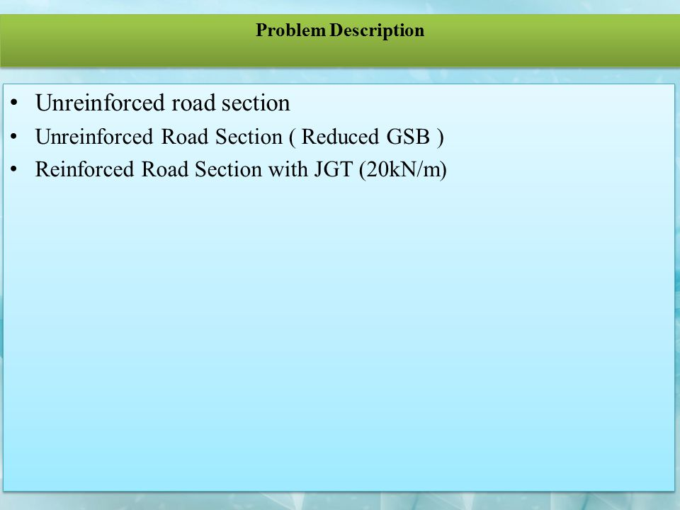 Unreinforced road section
