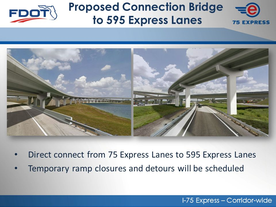 Proposed Connection Bridge to 595 Express Lanes