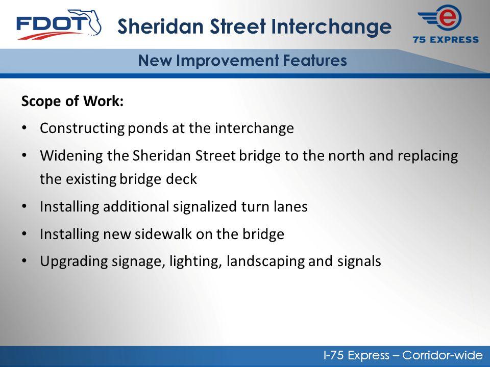 Sheridan Street Interchange New Improvement Features