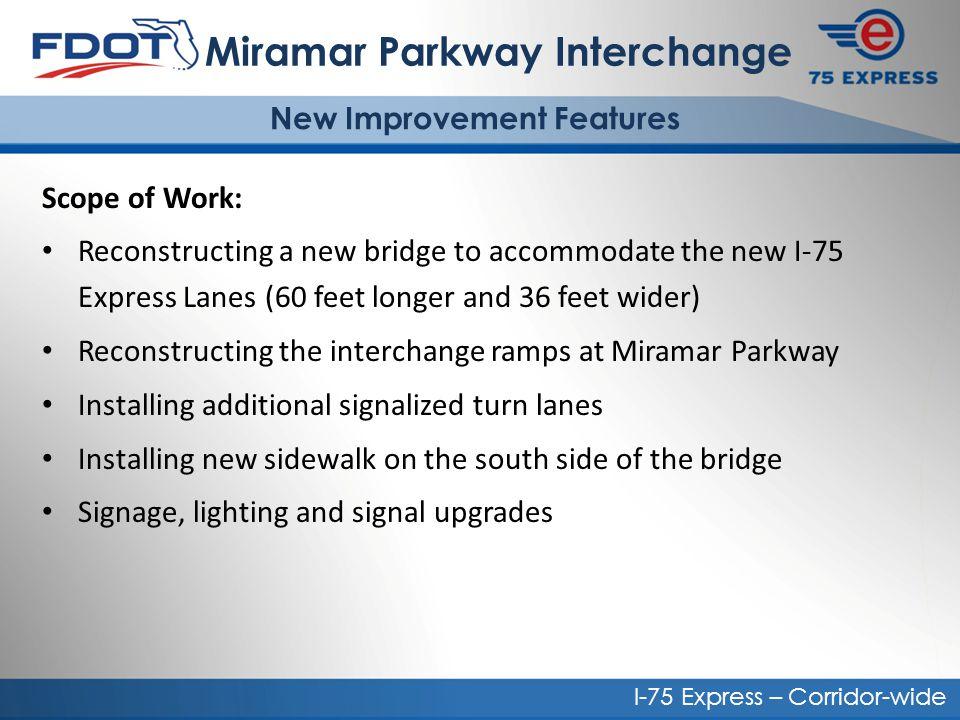 Miramar Parkway Interchange New Improvement Features
