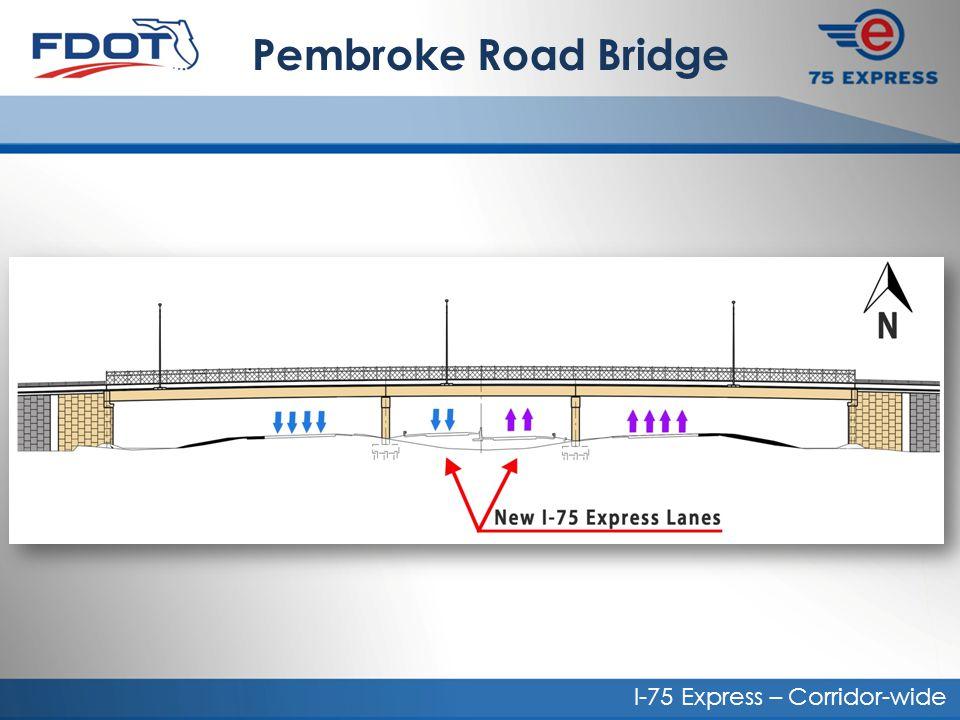 Pembroke Road Bridge I-75 Express – Corridor-wide