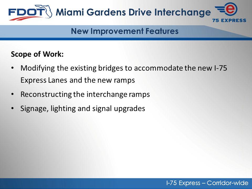 Miami Gardens Drive Interchange New Improvement Features