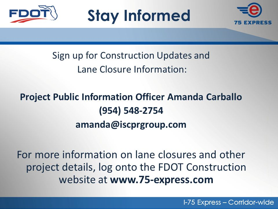 Project Public Information Officer Amanda Carballo
