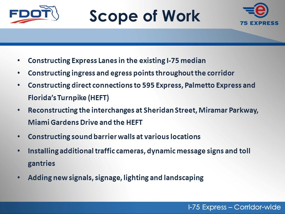 Scope of Work Constructing Express Lanes in the existing I-75 median