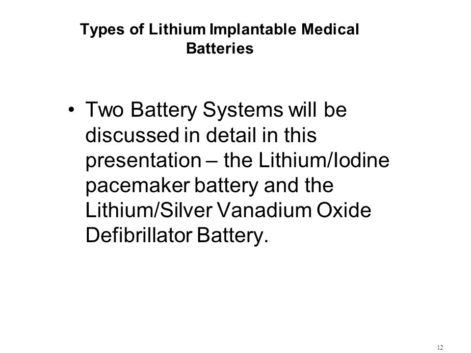 Types of Lithium Implantable Medical Batteries
