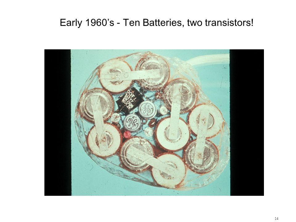 Early 1960's - Ten Batteries, two transistors!