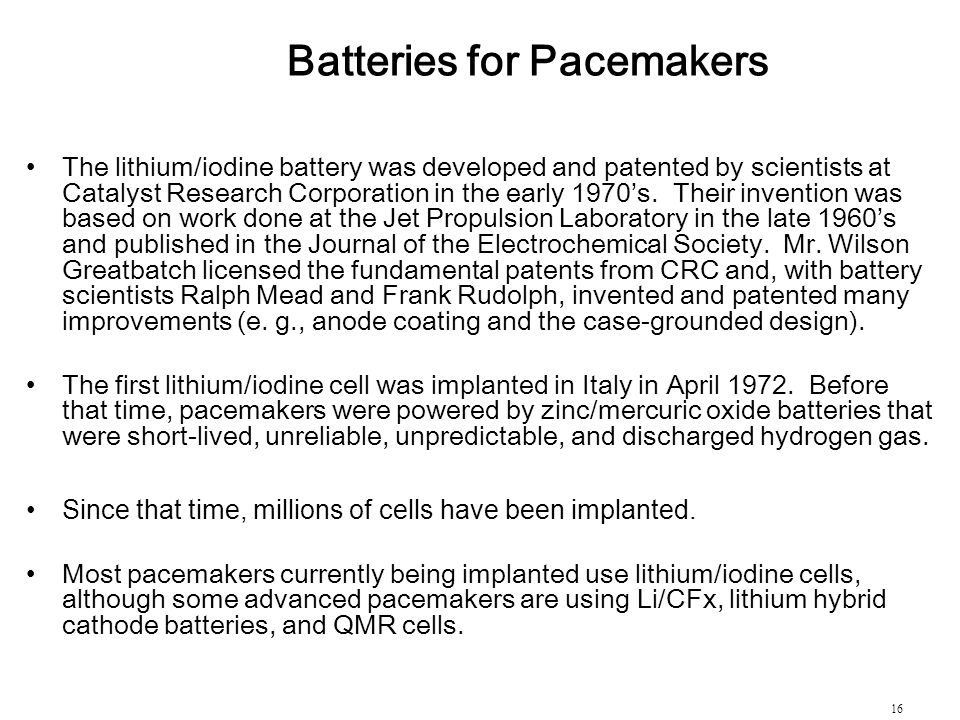 Batteries for Pacemakers