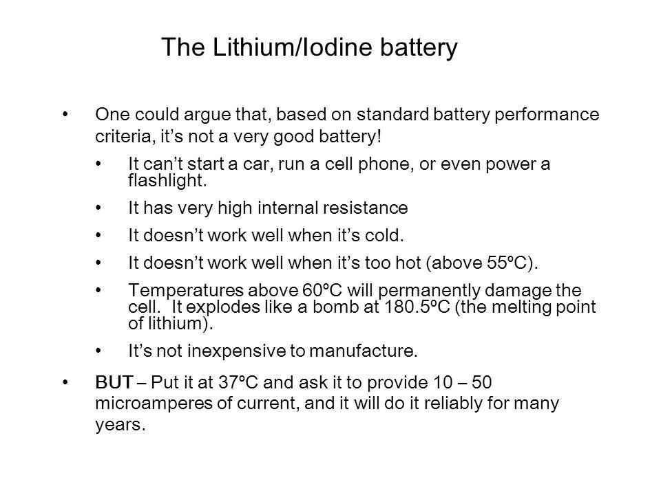 The Lithium/Iodine battery