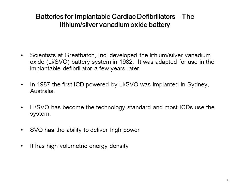 Batteries for Implantable Cardiac Defibrillators – The lithium/silver vanadium oxide battery