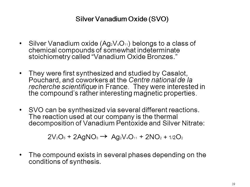 Silver Vanadium Oxide (SVO)