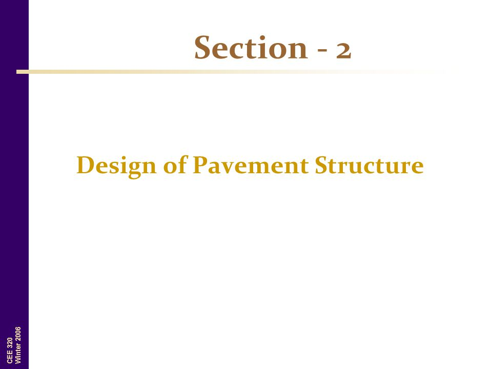 Design of Pavement Structure