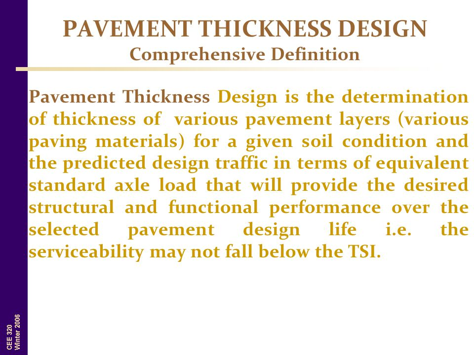 PAVEMENT THICKNESS DESIGN Comprehensive Definition
