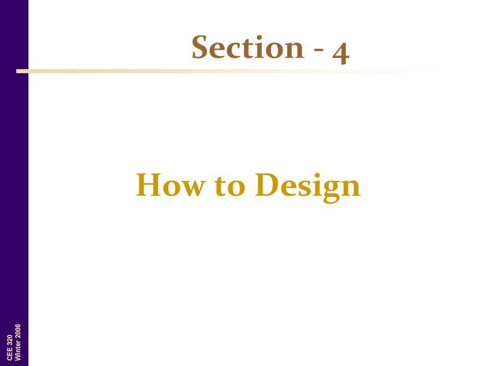 Section - 4 How to Design