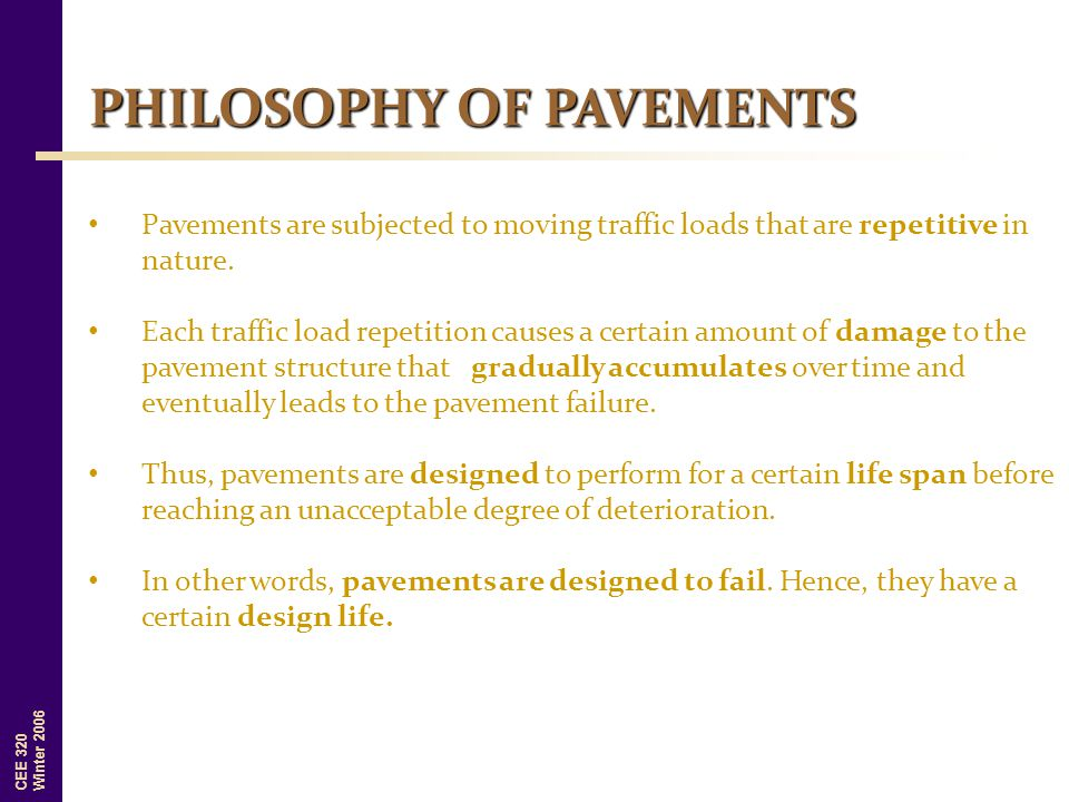 PHILOSOPHY OF PAVEMENTS