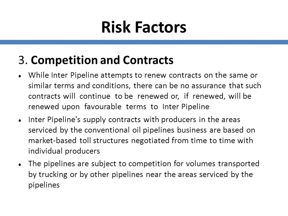 Risk Factors 3. Competition and Contracts