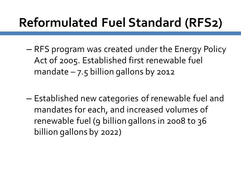 Reformulated Fuel Standard (RFS2)