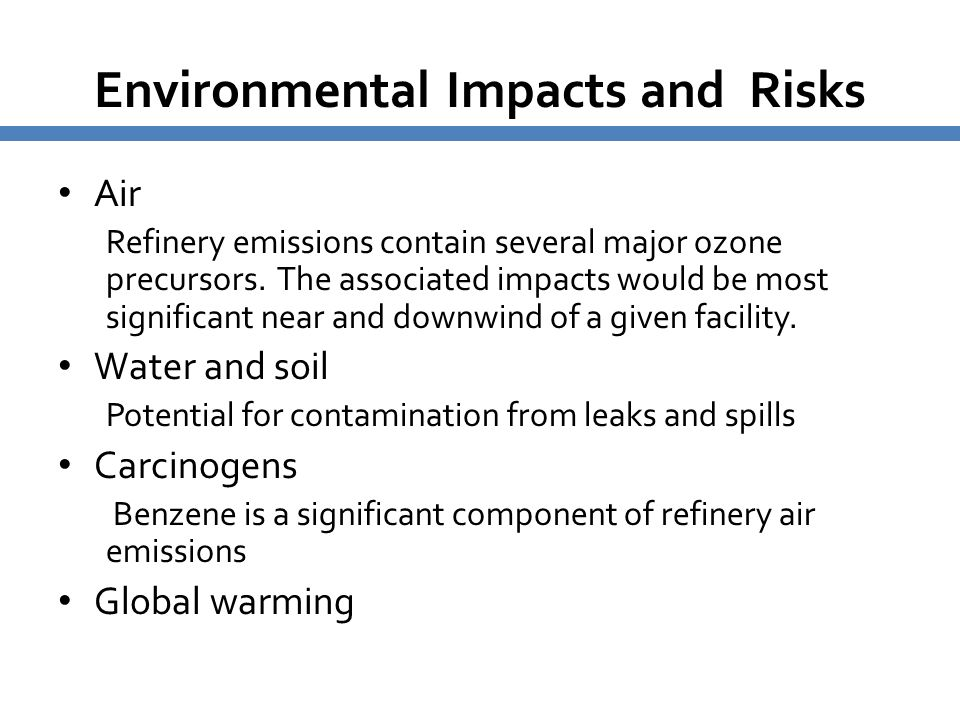 Environmental Impacts and Risks