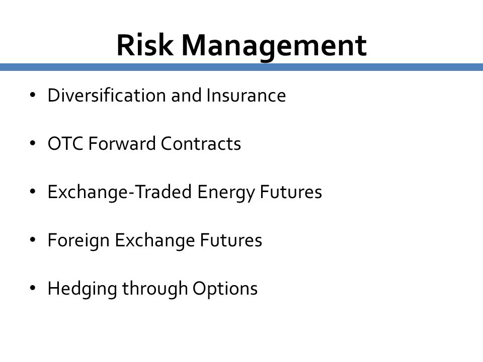 Risk Management Diversification and Insurance OTC Forward Contracts