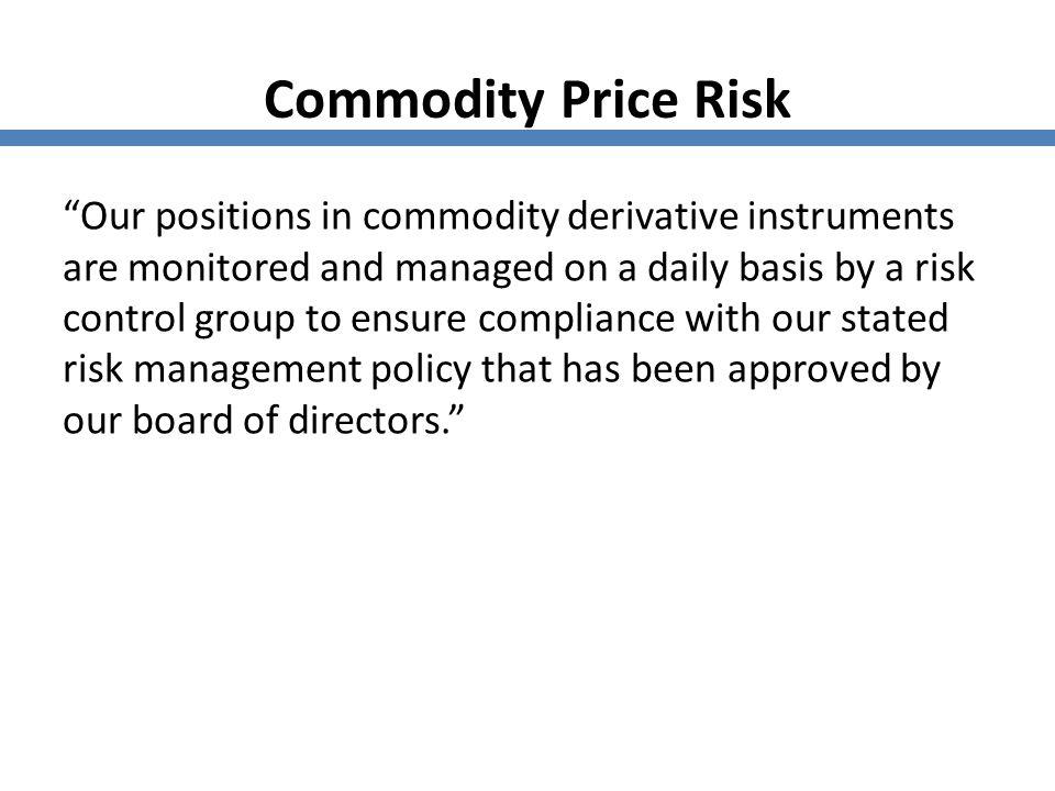 Commodity Price Risk