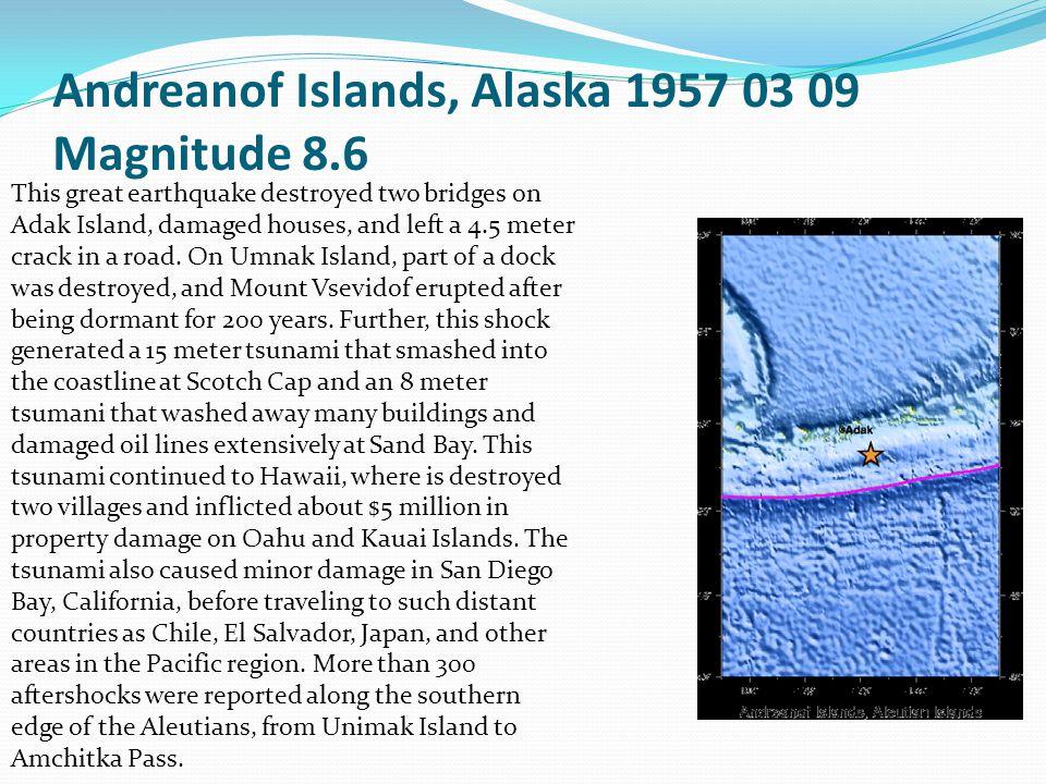 Andreanof Islands, Alaska 1957 03 09 Magnitude 8.6