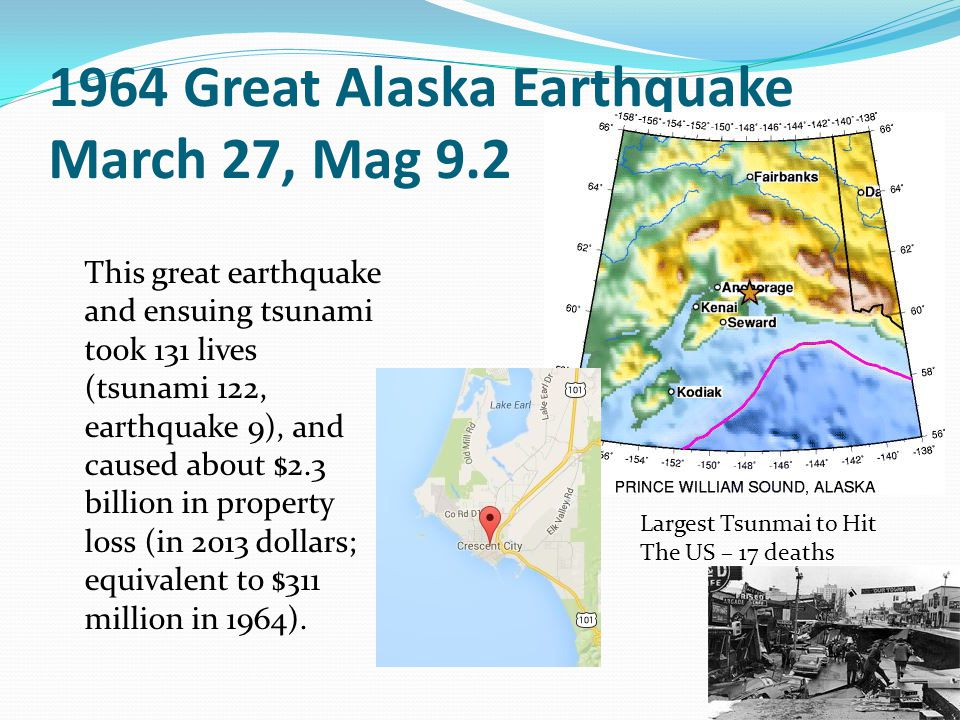 1964 Great Alaska Earthquake March 27, Mag 9.2