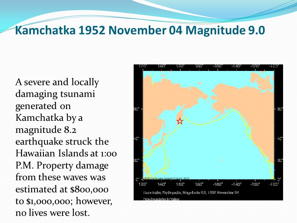 Kamchatka 1952 November 04 Magnitude 9.0