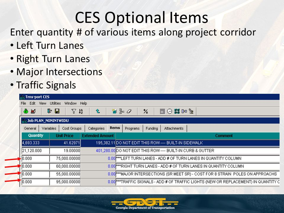 CES Optional Items Enter quantity # of various items along project corridor. Left Turn Lanes. Right Turn Lanes.
