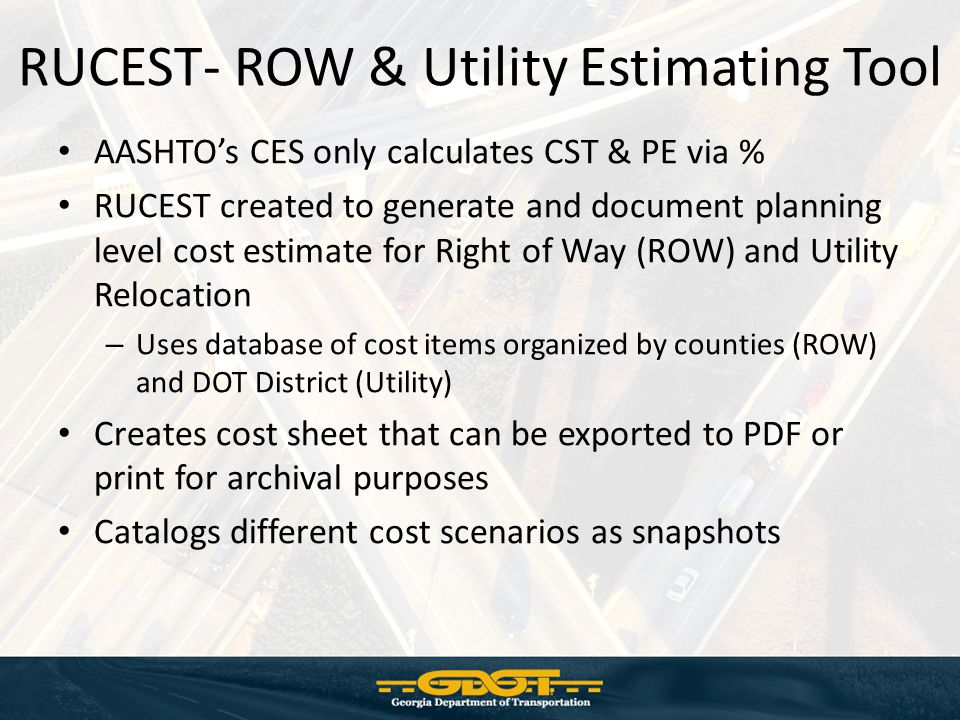 RUCEST- ROW & Utility Estimating Tool